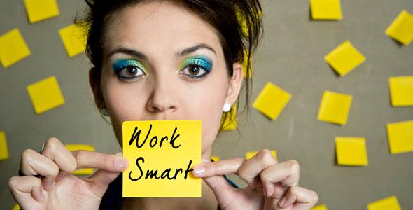 Work Smart Tips
