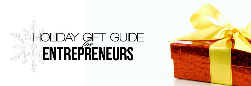 Holiday-Gift-Guide-for-Entrepreneurs-Feature