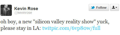 Silicon Valley Reality TV Show Yuck Tweet by Kevin Rose
