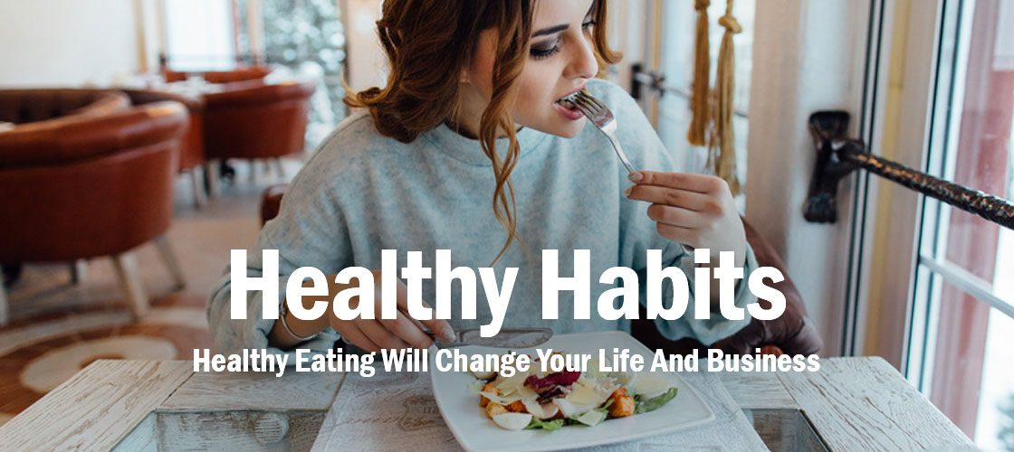 healthy-eating-habits-life-business
