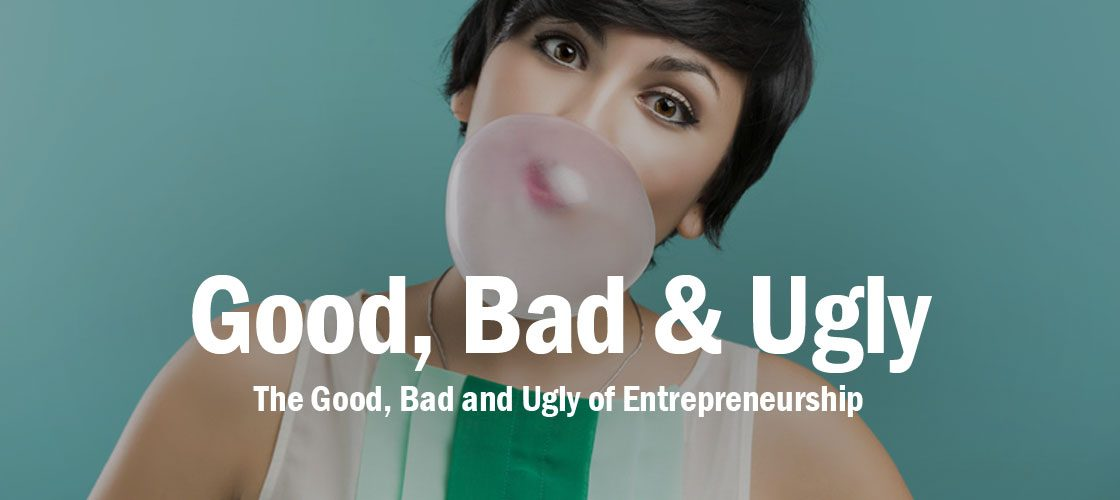 good-bad-ugly-entrepreneurship