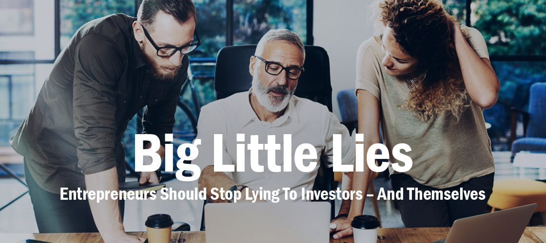 entrepreneurs-lying-to-investors