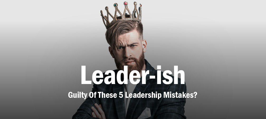 leadership-mistakes
