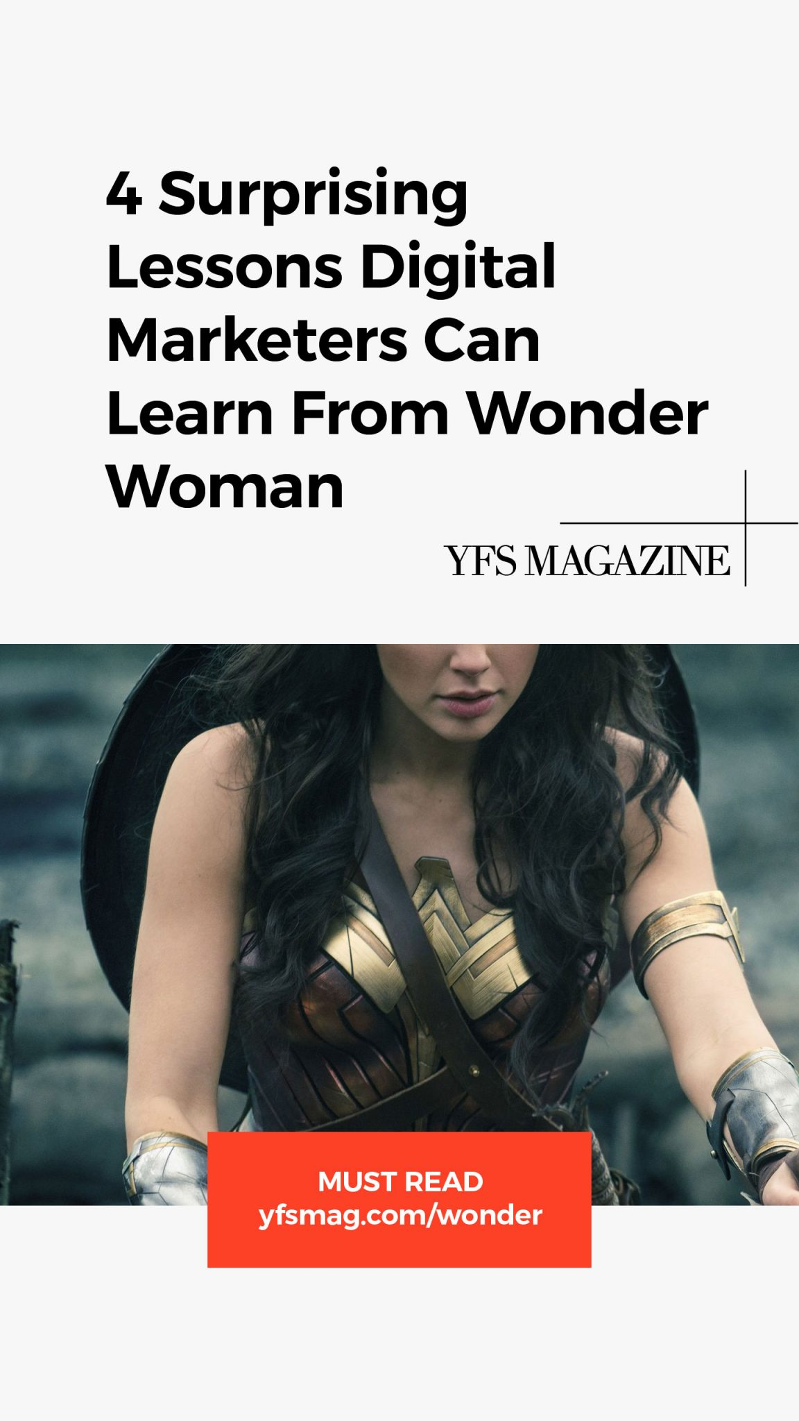 What does Wonder Woman have to do with the challenges faced by digital marketers and entrepreneurs? You may be surprised.