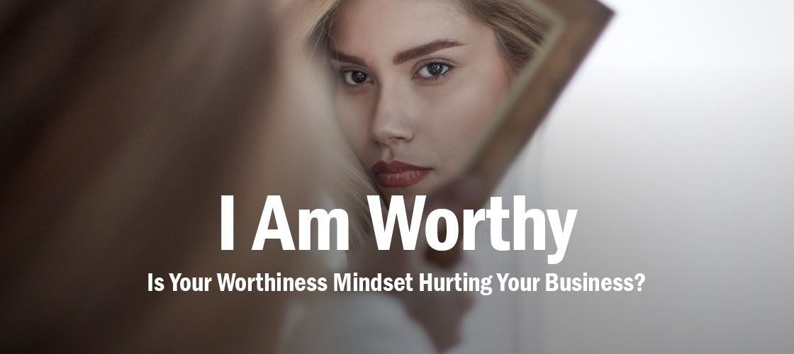 worthiness-mindset-business