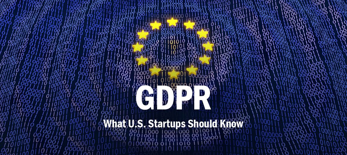gdpr-what-us-startups-should-know