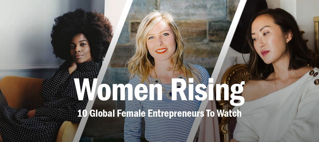 10-Global-Women-Entrepreneurs-To-Watch
